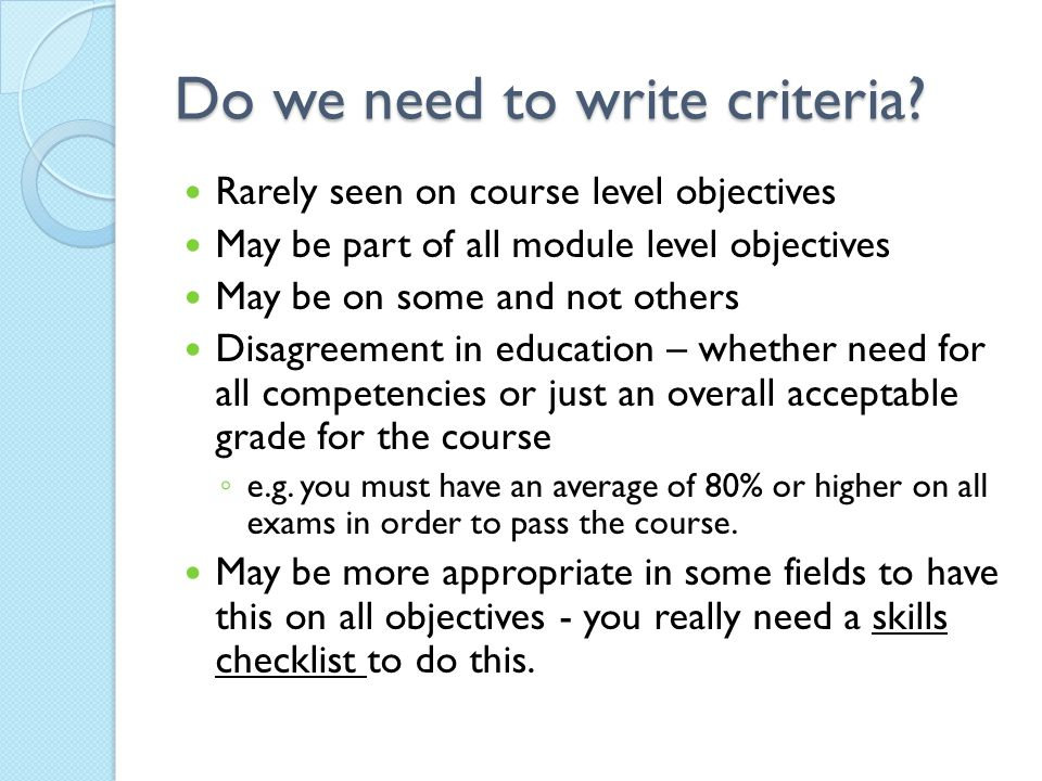 Do we need to write criteria