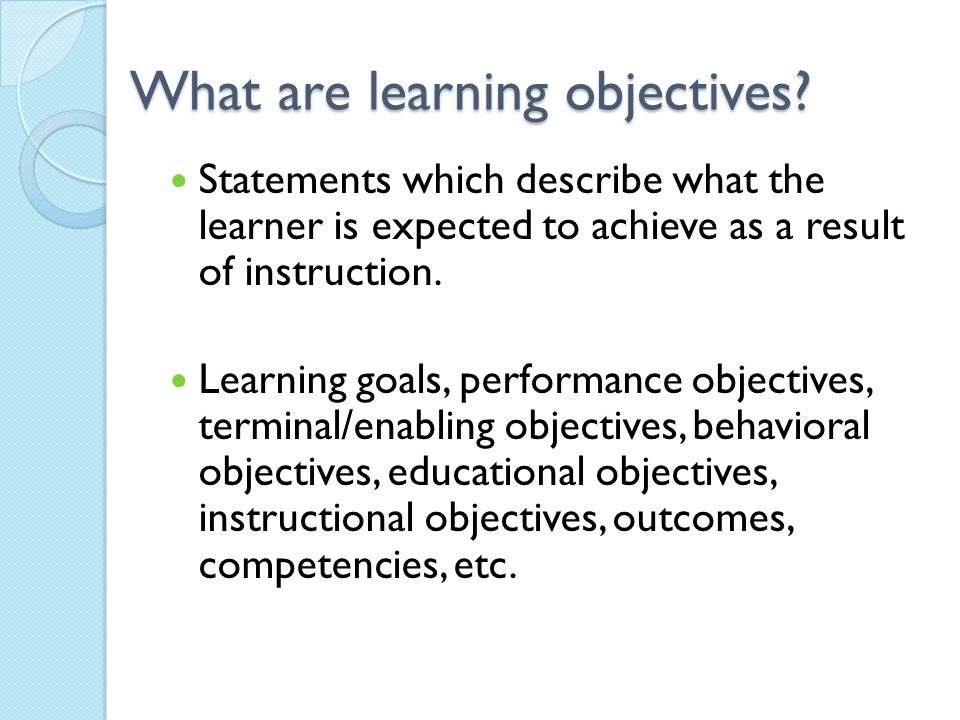 What are learning objectives