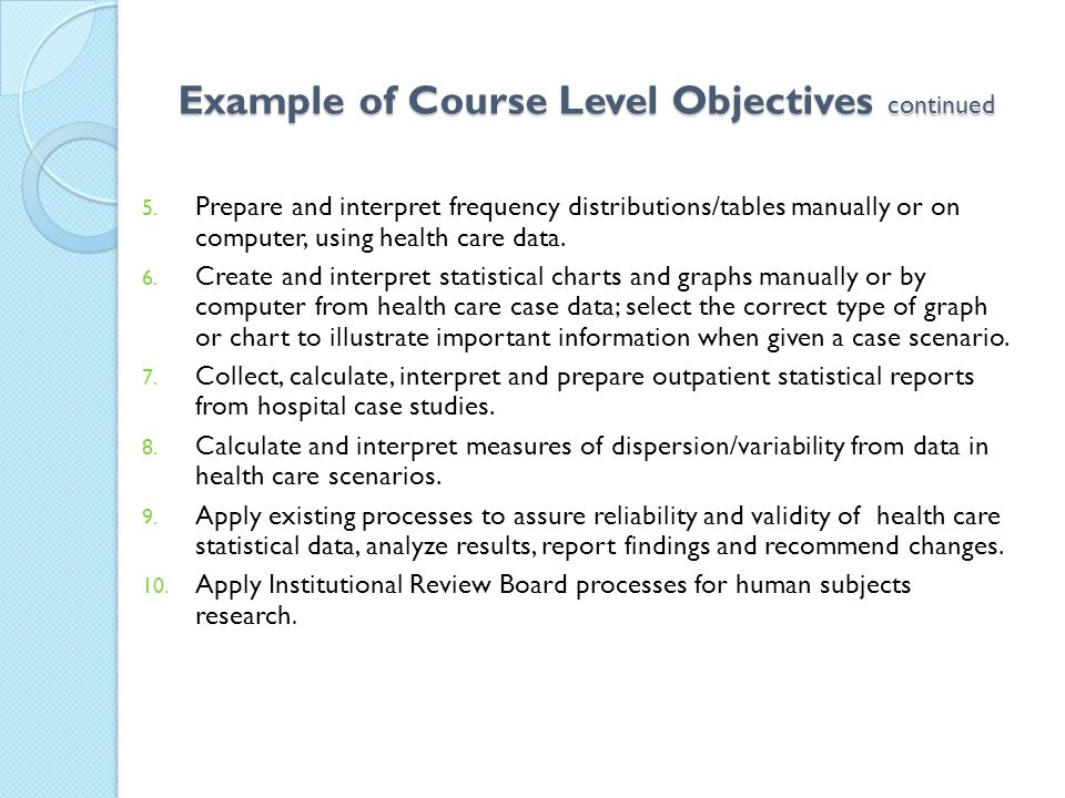 Example of Course Level Objectives continued