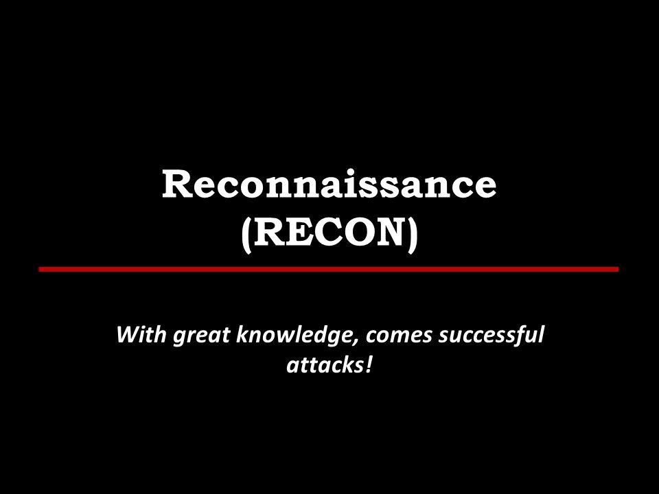 Reconnaissance (RECON)
