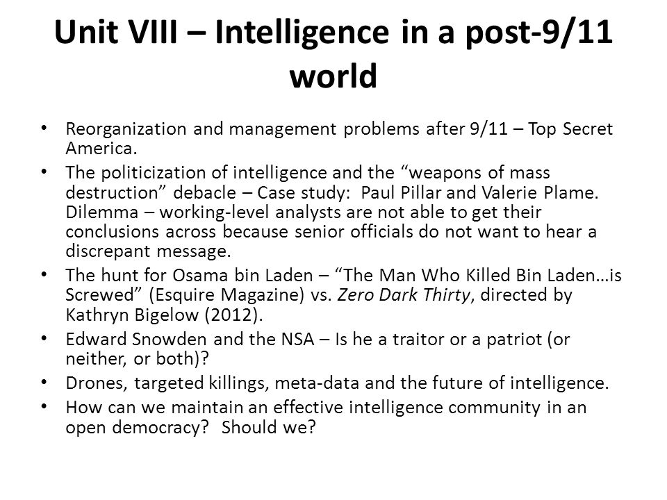 Unit VIII – Intelligence in a post-9/11 world