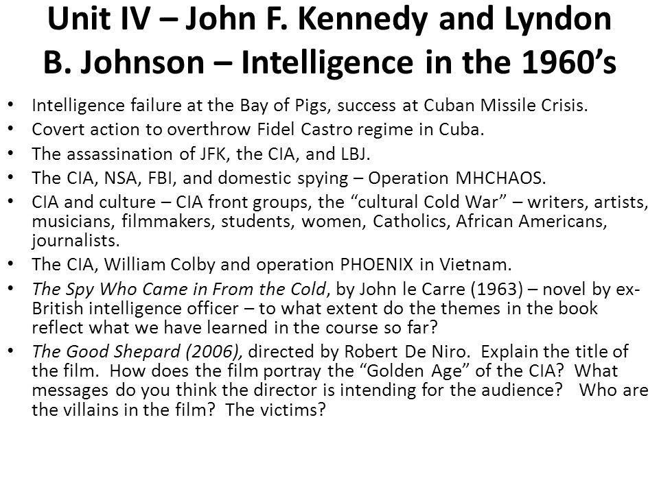 Unit IV – John F. Kennedy and Lyndon B