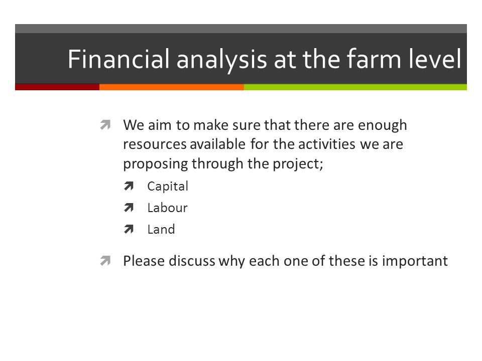 Financial analysis at the farm level