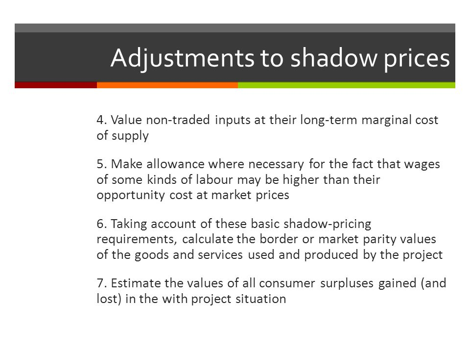 Adjustments to shadow prices