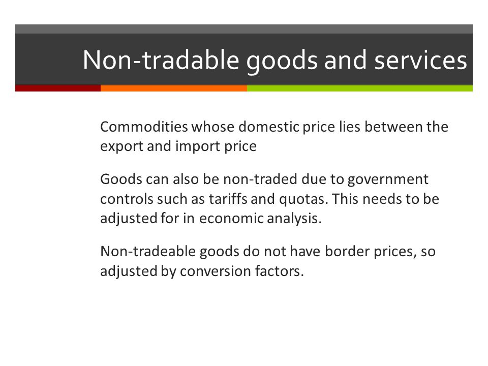 Non-tradable goods and services