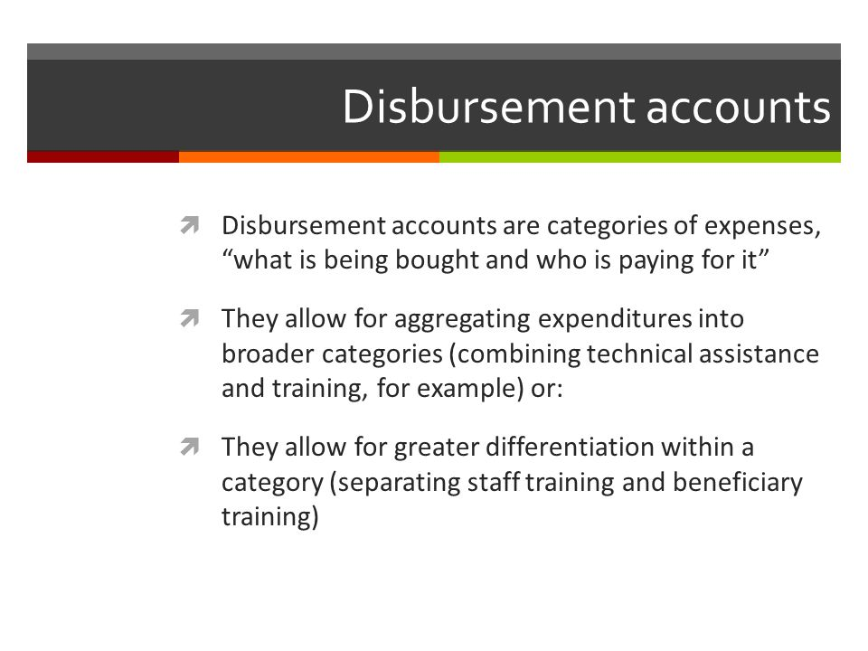 Disbursement accounts