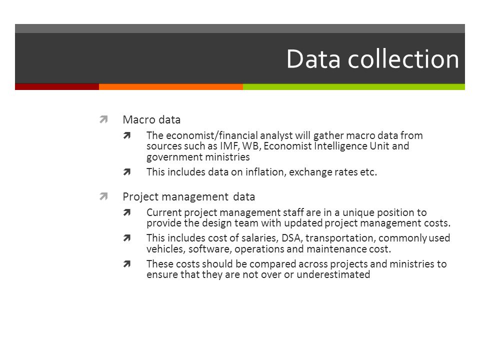 Data collection Macro data Project management data