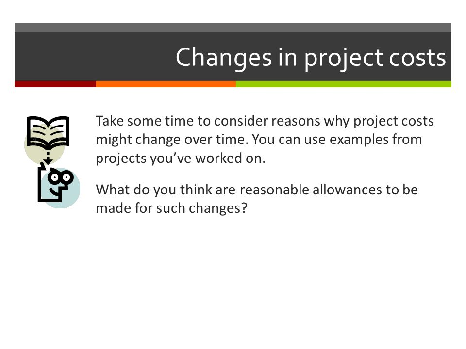 Changes in project costs
