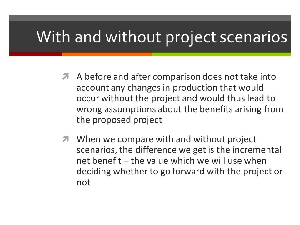 With and without project scenarios