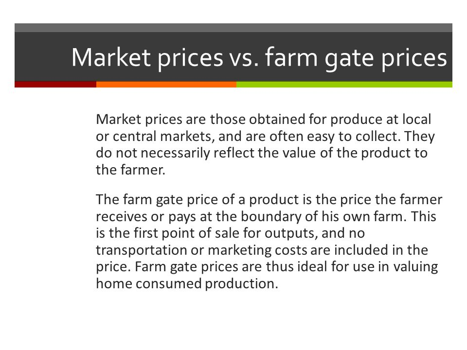 Market prices vs. farm gate prices