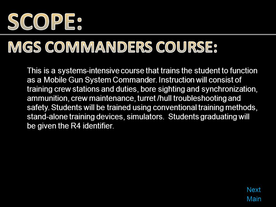 SCOPE: MGS COMMANDERS COURSE: