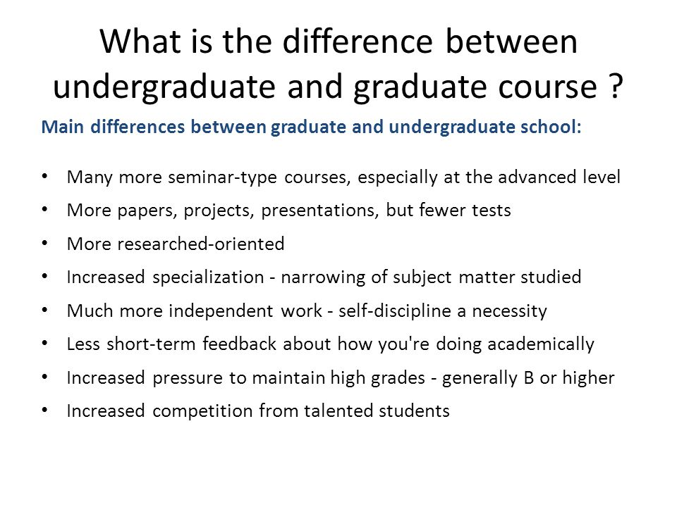 What is the difference between undergraduate and graduate course