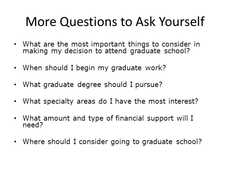 More Questions to Ask Yourself