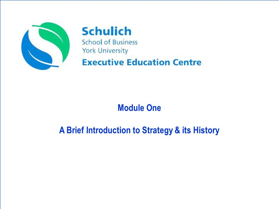 Module One A Brief Introduction to Strategy & its History
