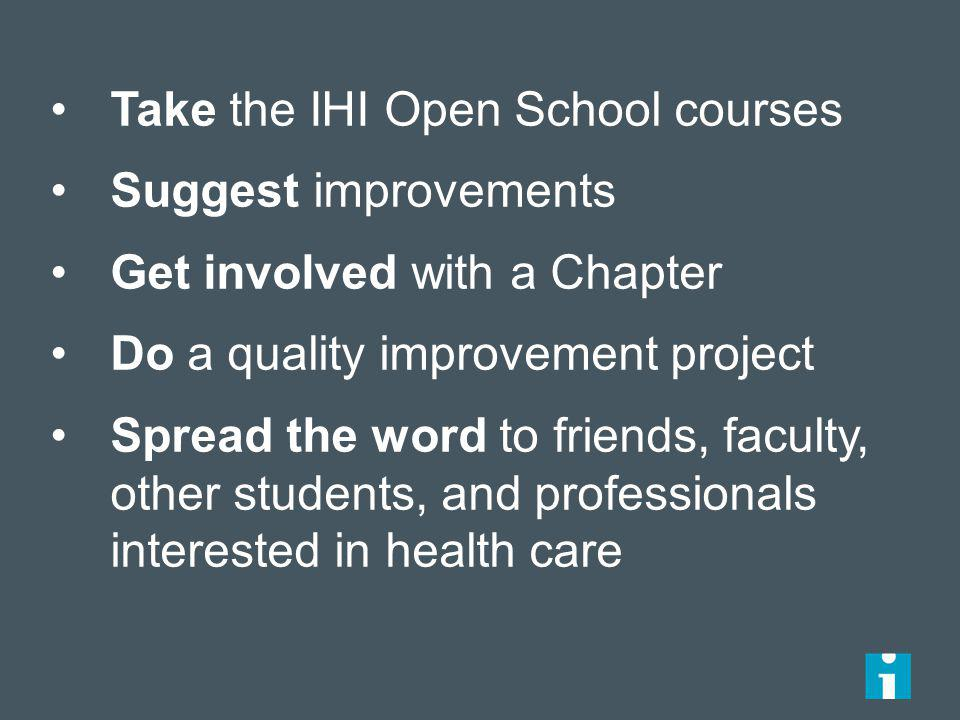 Take the IHI Open School courses