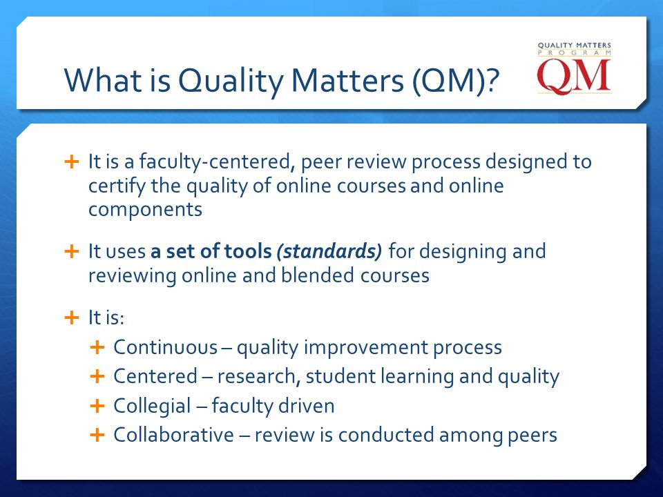 What is Quality Matters (QM)