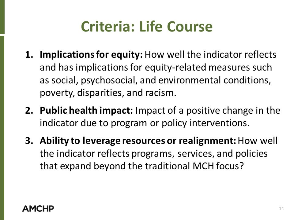 Criteria: Life Course