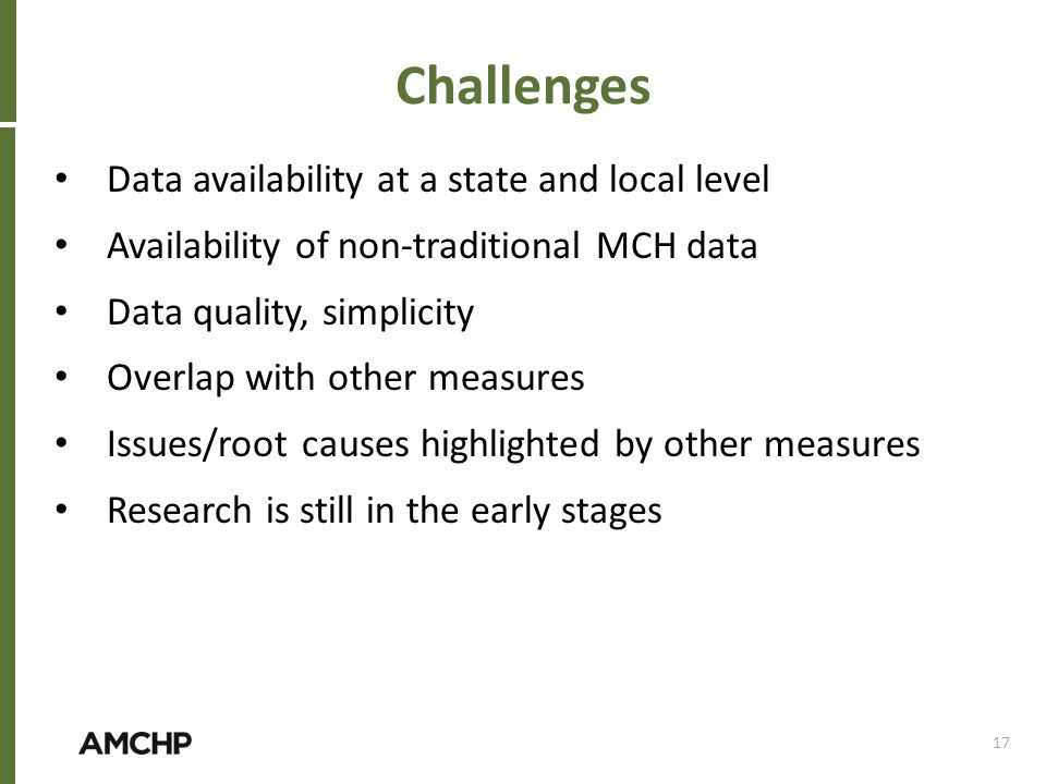 Challenges Data availability at a state and local level