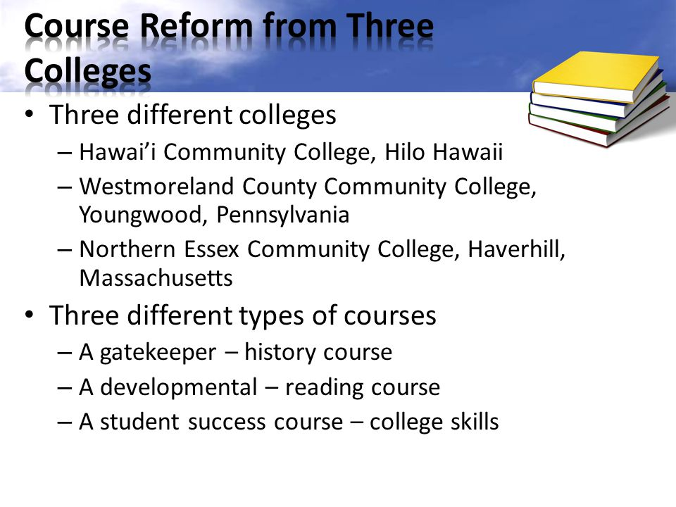 Course Reform from Three Colleges