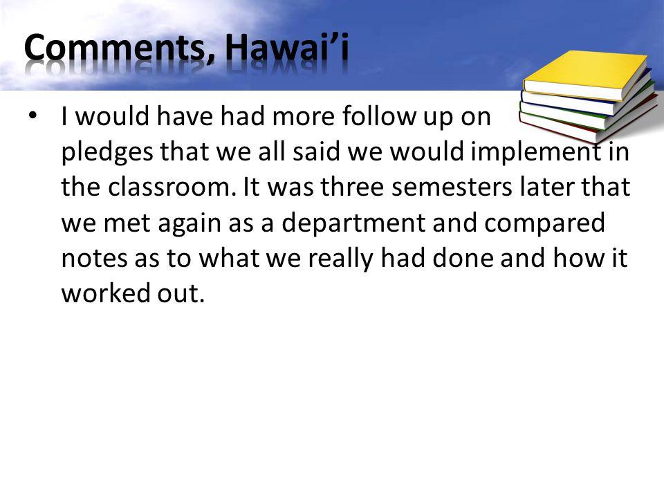 Comments, Hawai'i
