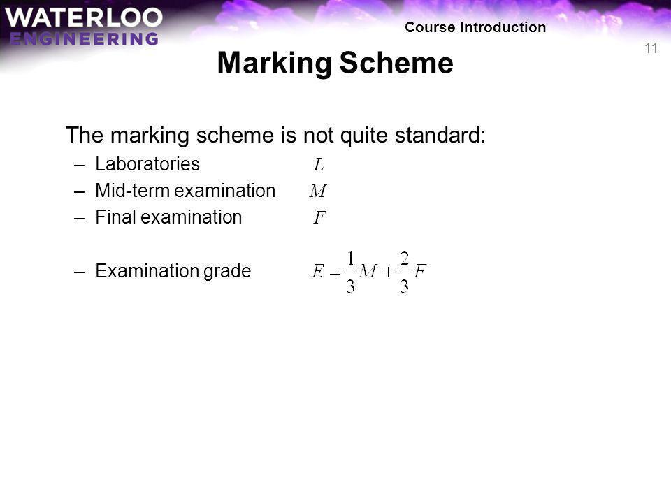 Marking Scheme The marking scheme is not quite standard: