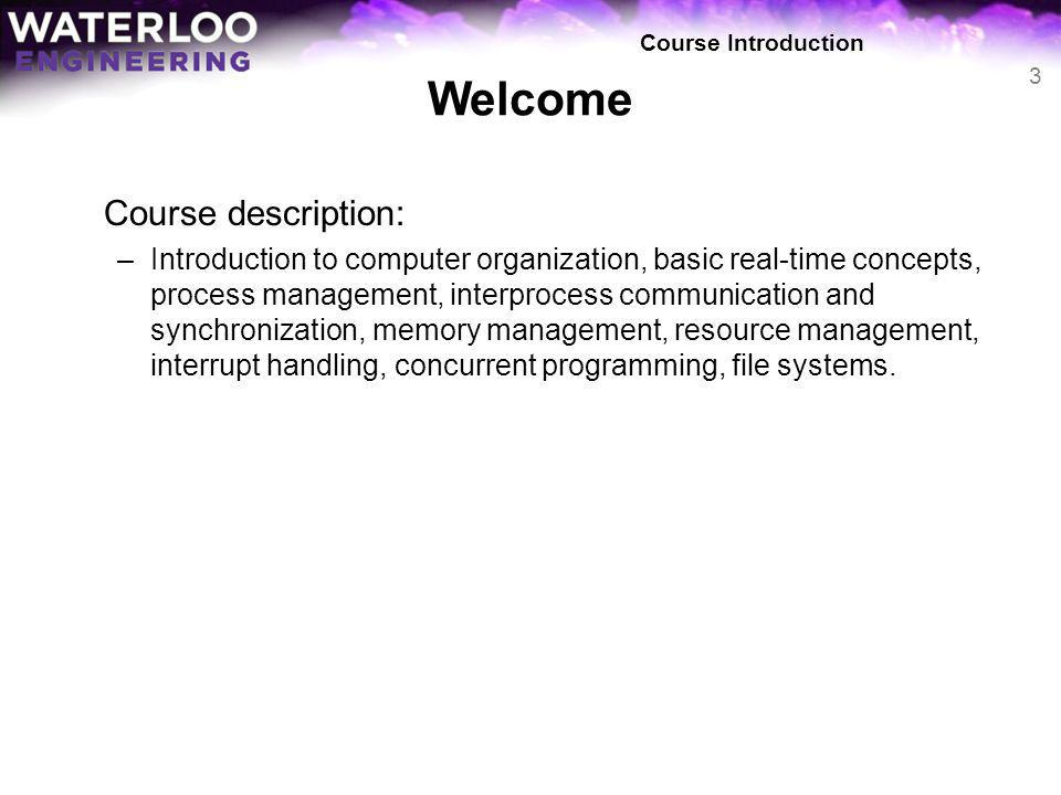 Welcome Course description: