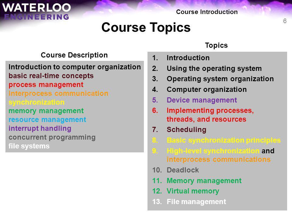 Course Topics Topics Course Description Introduction