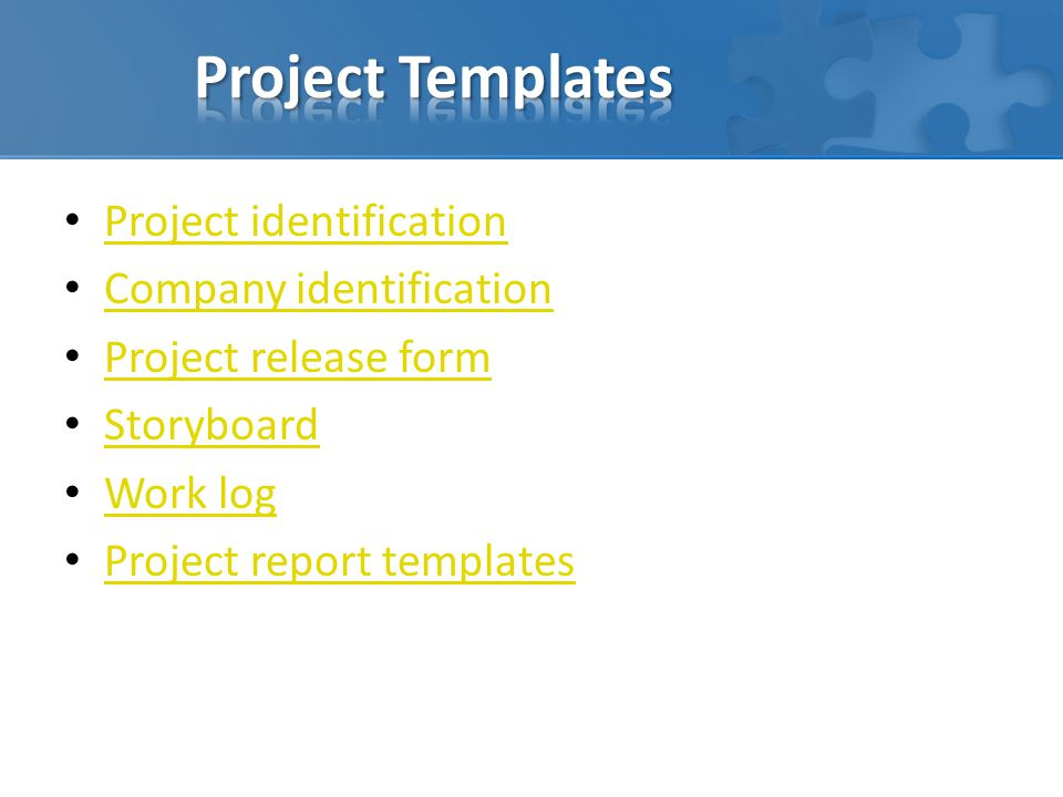 Project Templates Project identification Company identification