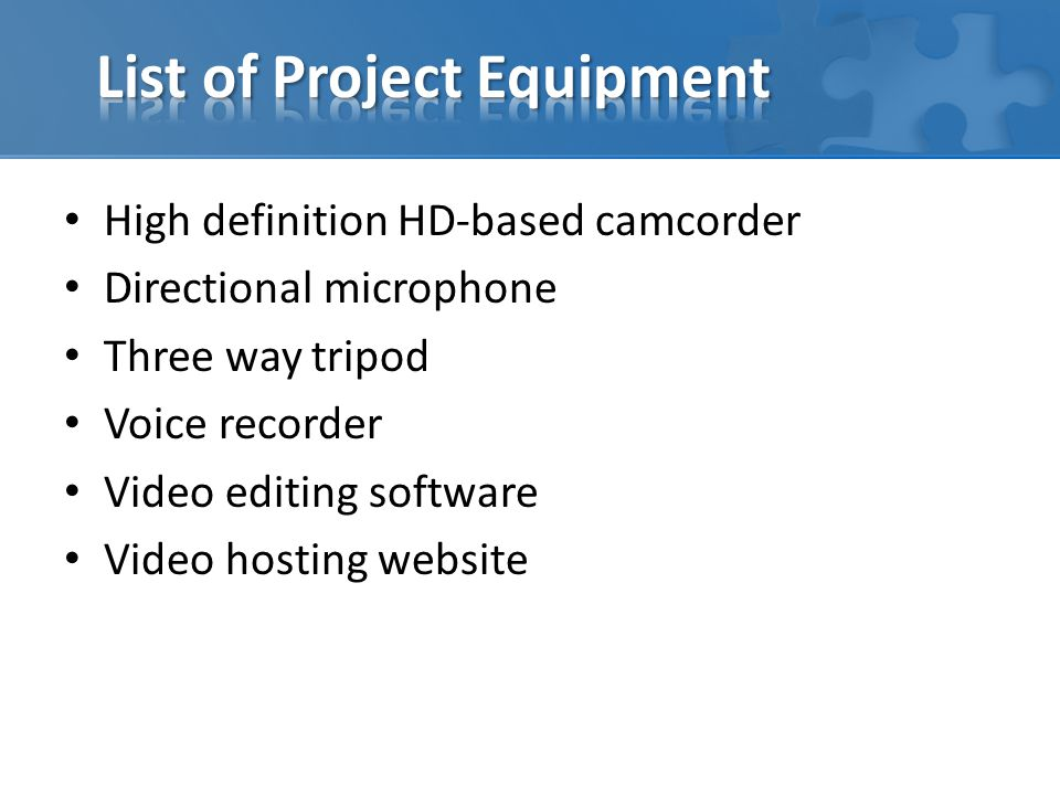 List of Project Equipment