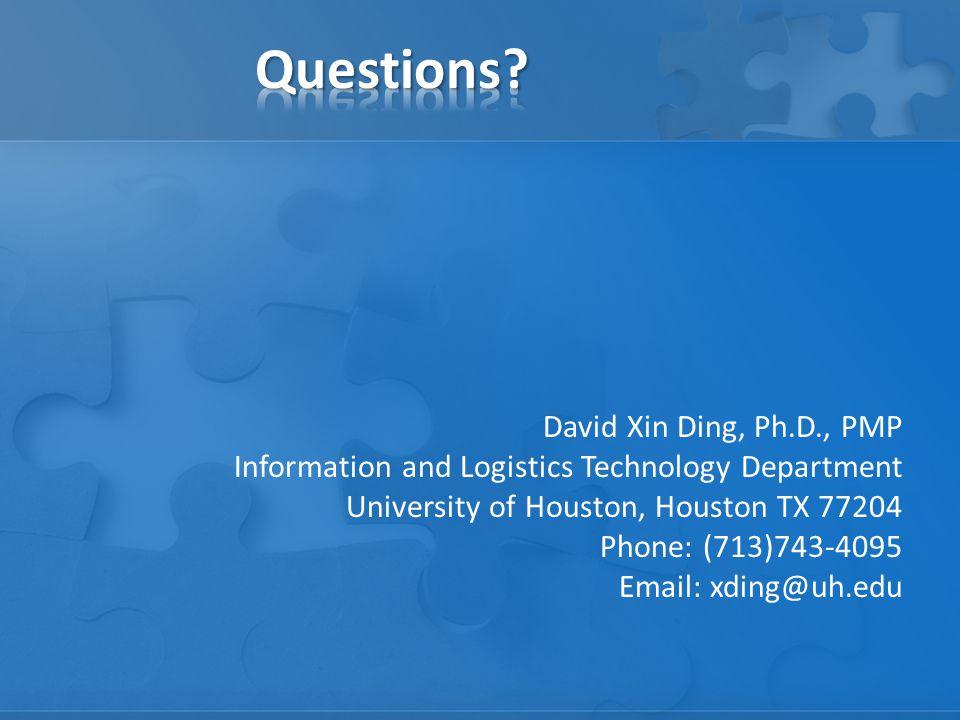 Questions David Xin Ding, Ph.D., PMP