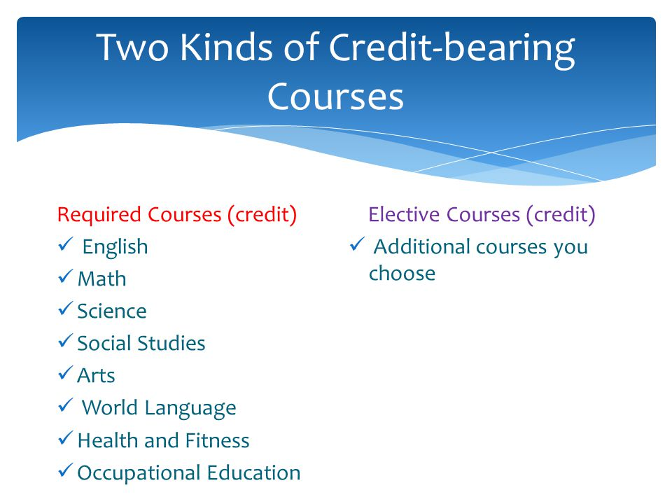 Two Kinds of Credit-bearing Courses