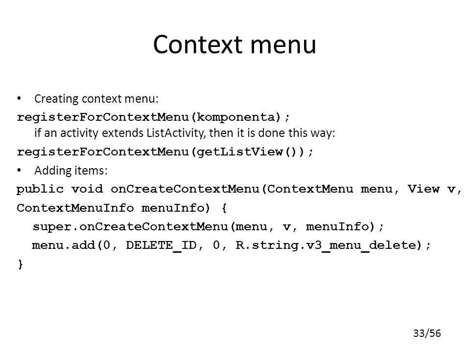 Context menu Creating context menu: