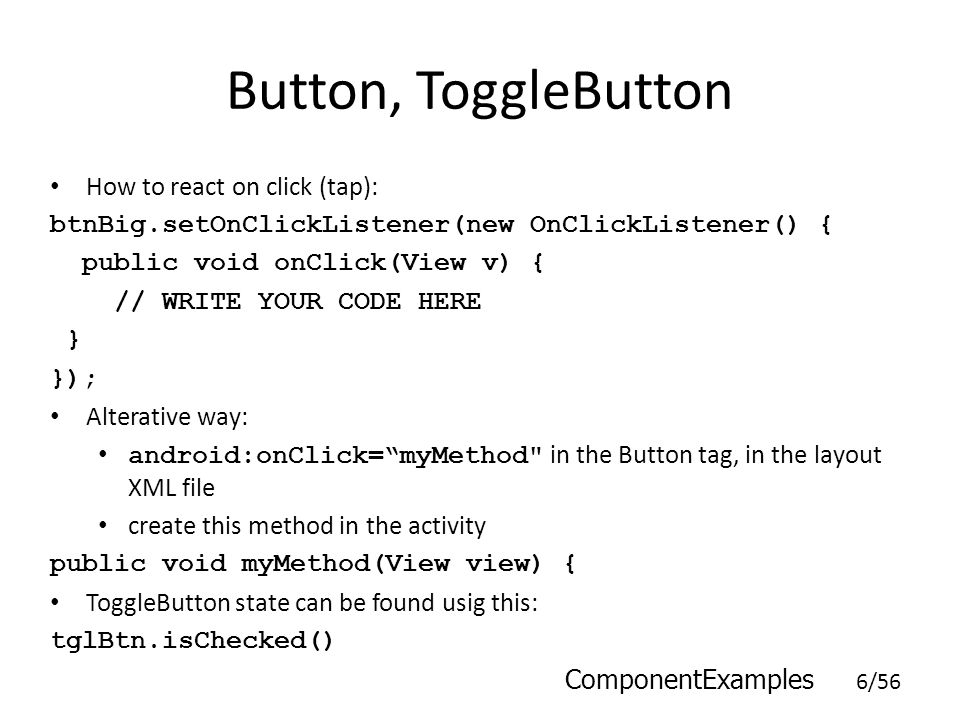 Button, ToggleButton How to react on click (tap):