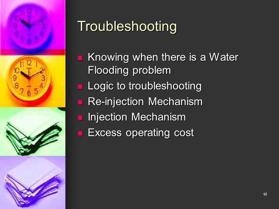 Troubleshooting Knowing when there is a Water Flooding problem