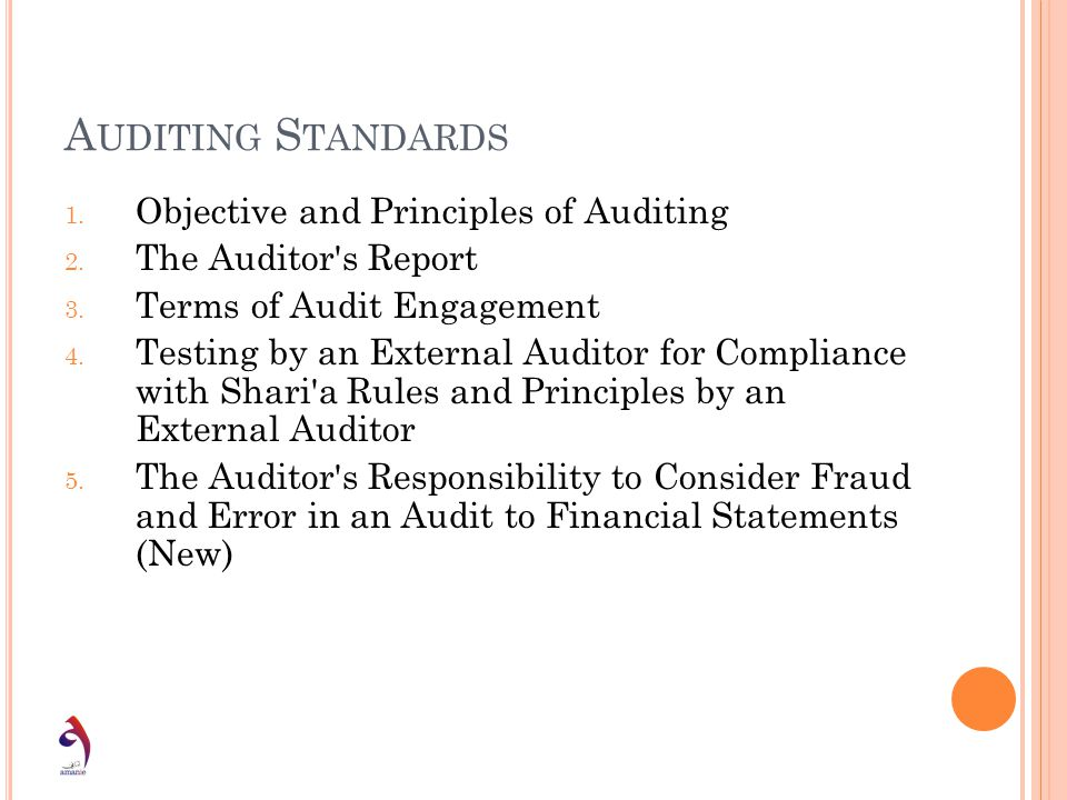 Auditing Standards Objective and Principles of Auditing