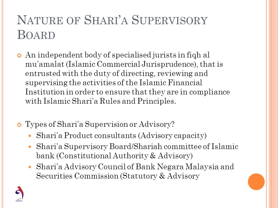 Nature of Shari'a Supervisory Board