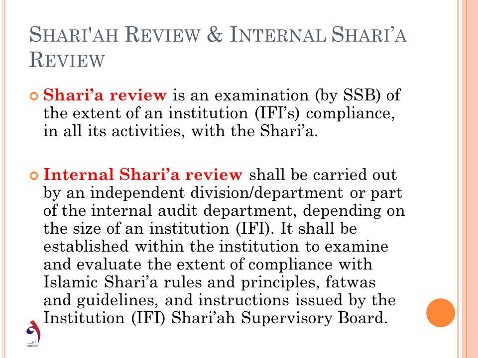Shari ah Review & Internal Shari'a Review