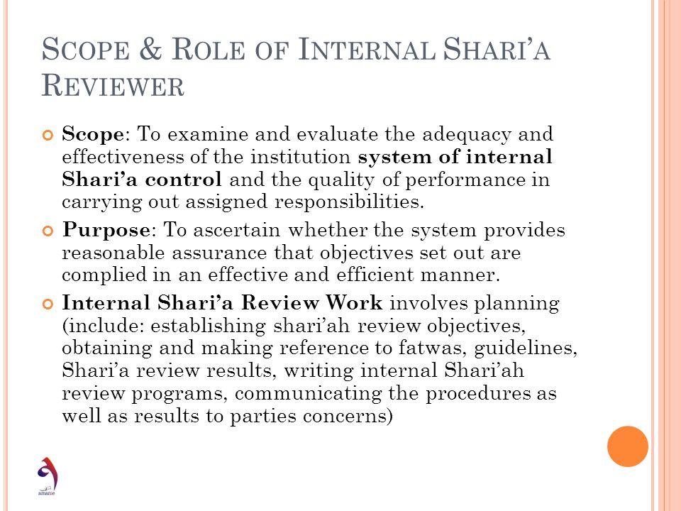 Scope & Role of Internal Shari'a Reviewer