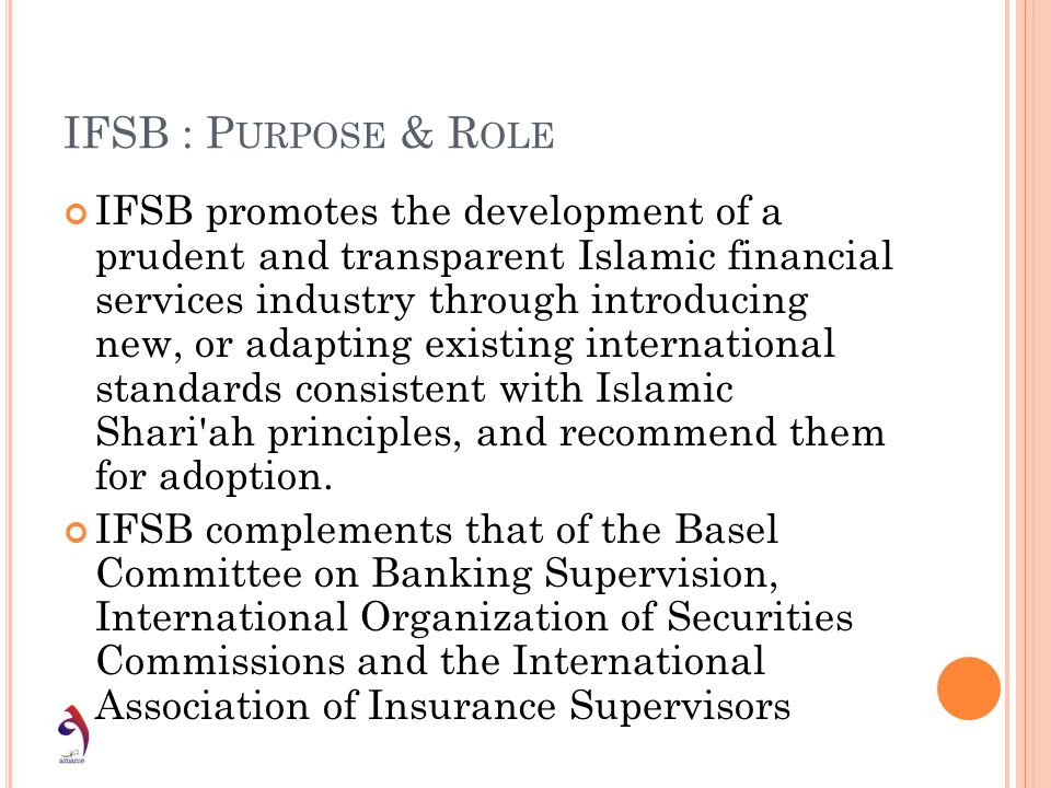 IFSB : Purpose & Role