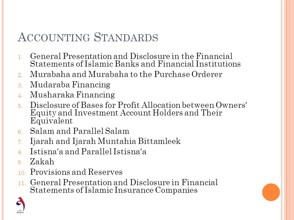 Accounting Standards General Presentation and Disclosure in the Financial Statements of Islamic Banks and Financial Institutions.