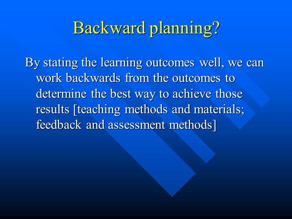 Backward planning