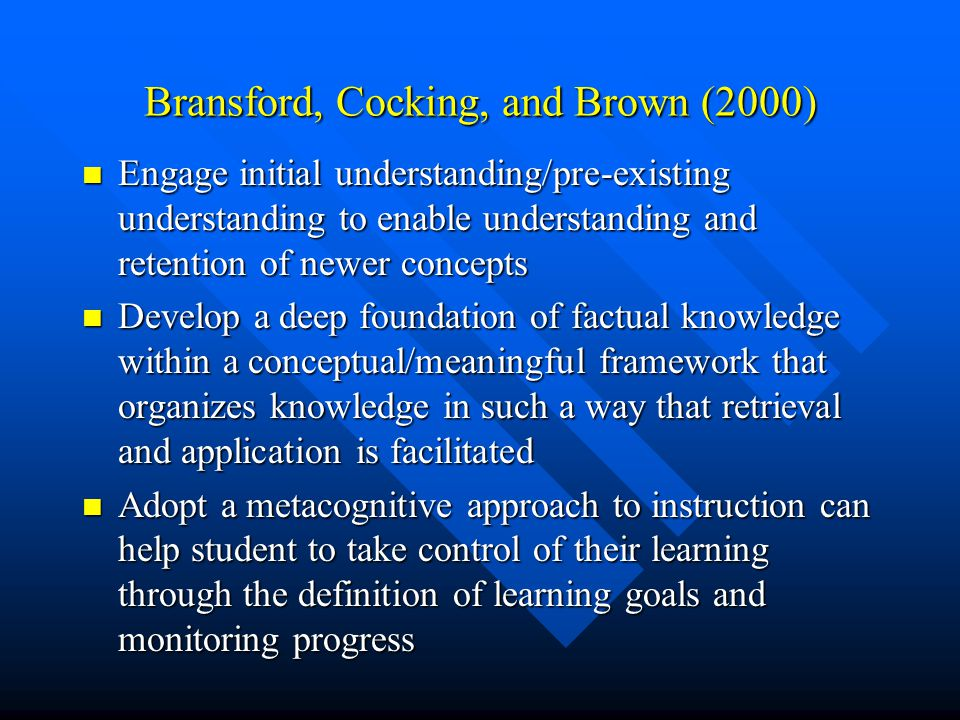 Bransford, Cocking, and Brown (2000)