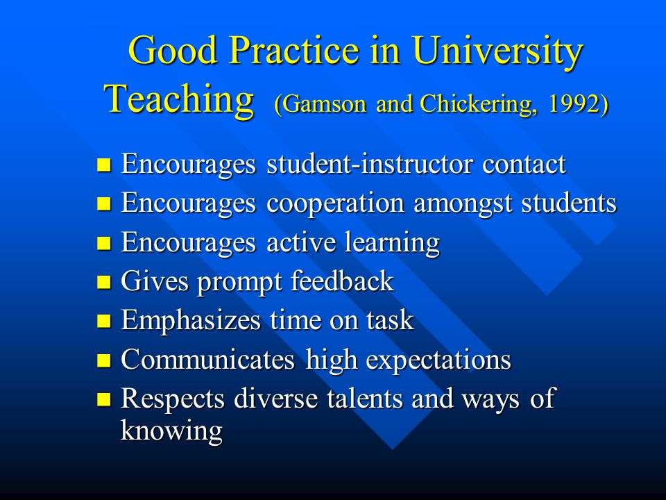 Good Practice in University Teaching (Gamson and Chickering, 1992)