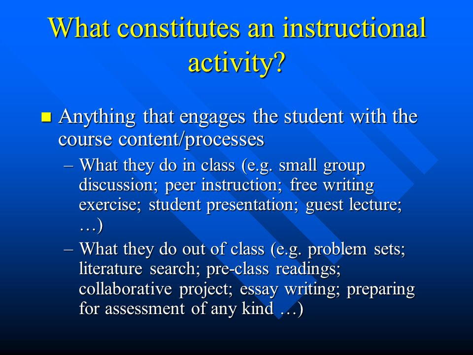 What constitutes an instructional activity