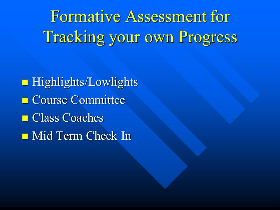 Formative Assessment for Tracking your own Progress
