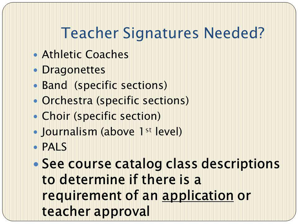 Teacher Signatures Needed