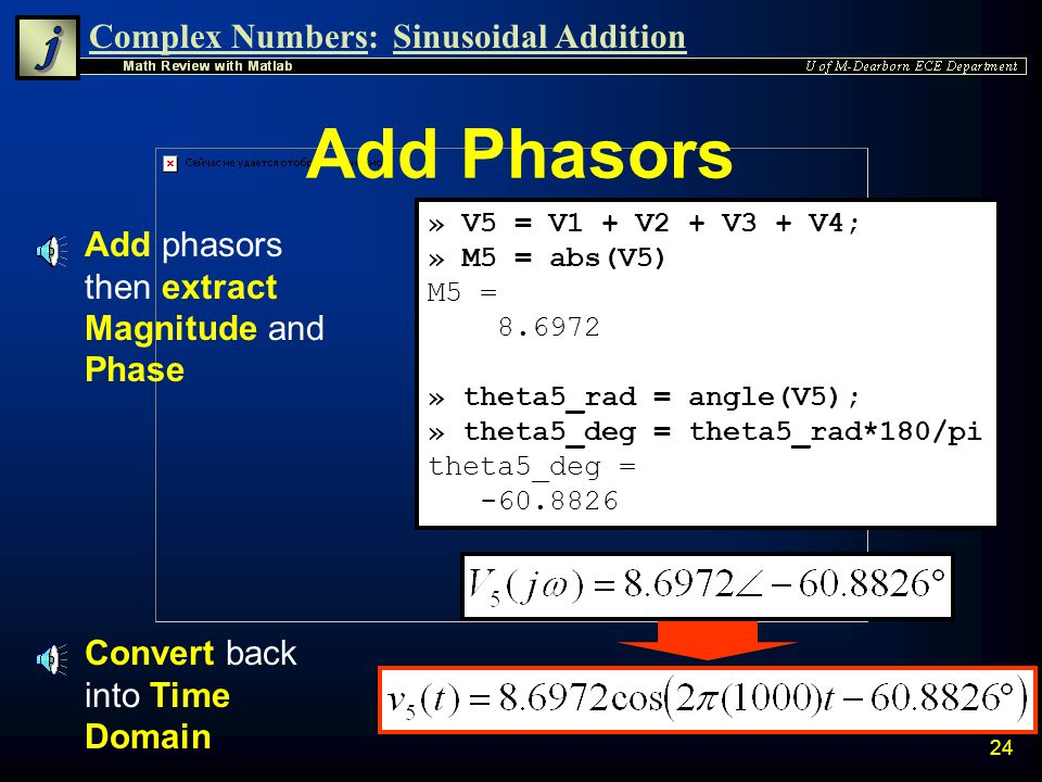 Add Phasors Add phasors then extract Magnitude and Phase