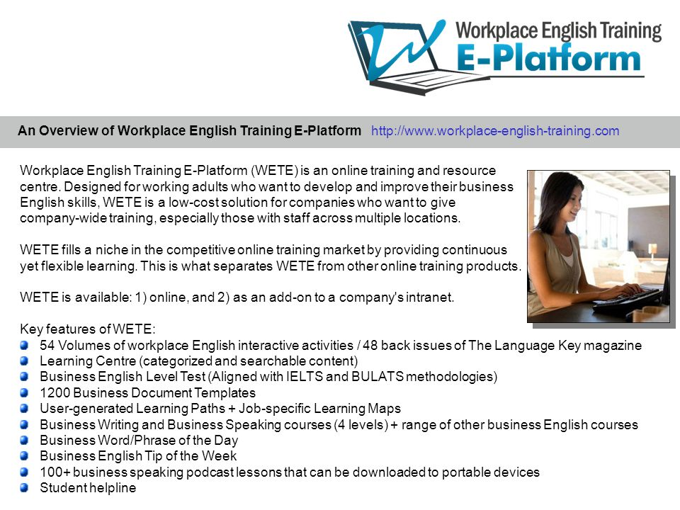 An Overview of Workplace English Training E-Platform http://www