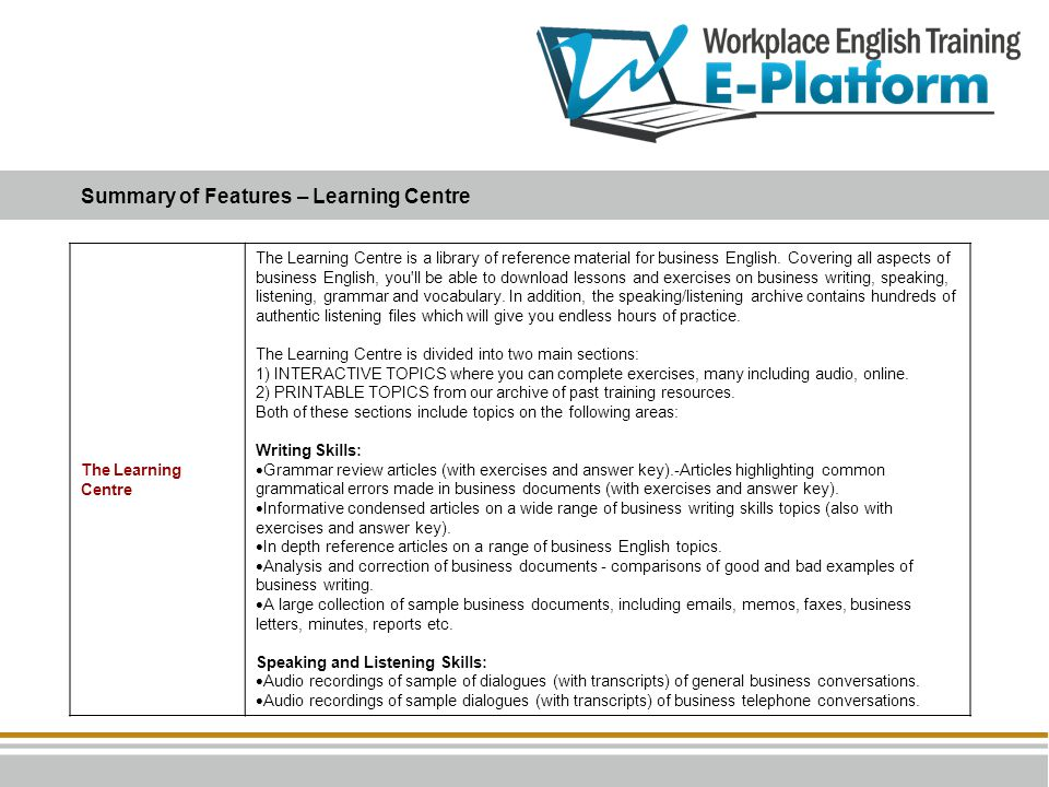 Summary of Features – Learning Centre