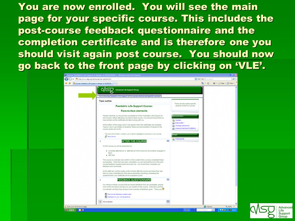 You are now enrolled. You will see the main page for your specific course.